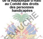 Ebauche du rapport initial de la République d'Haïti au Comité des droits des personnes handicapées